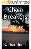 Chain Breakers (Nuclear Winter Book 3)