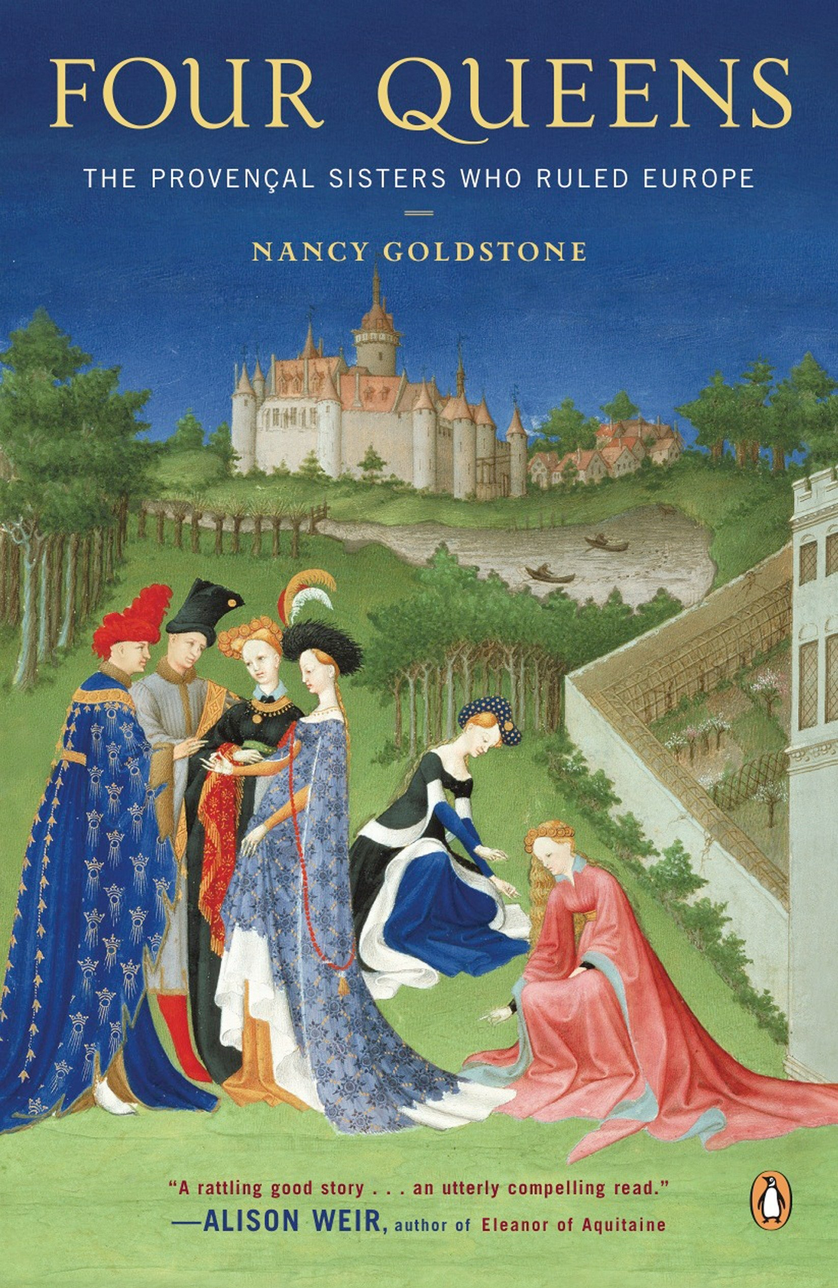 Read Online Four Queens: The Provencal Sisters Who Ruled Europe ebook
