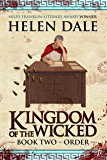 Kingdom of the Wicked Book Two: Order