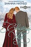 The Christmas Wish: A Sweet Historical Holiday Romance (Hardman Holidays Book 9)