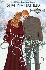 The Christmas Wish: A Sweet Historical Holiday Romance (Hardman Holidays Book 9) Kindle Edition