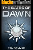 The Gates of Dawn (The Never Dawn, Book 3)