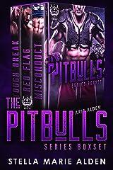 The Pitbulls Series Boxset Kindle Edition