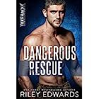 Dangerous Rescue (TAKEBACK Book 2)