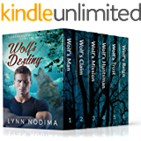 Wolf's Destiny: Texas Ranch Wolf Pack Series Complete Books 1-6