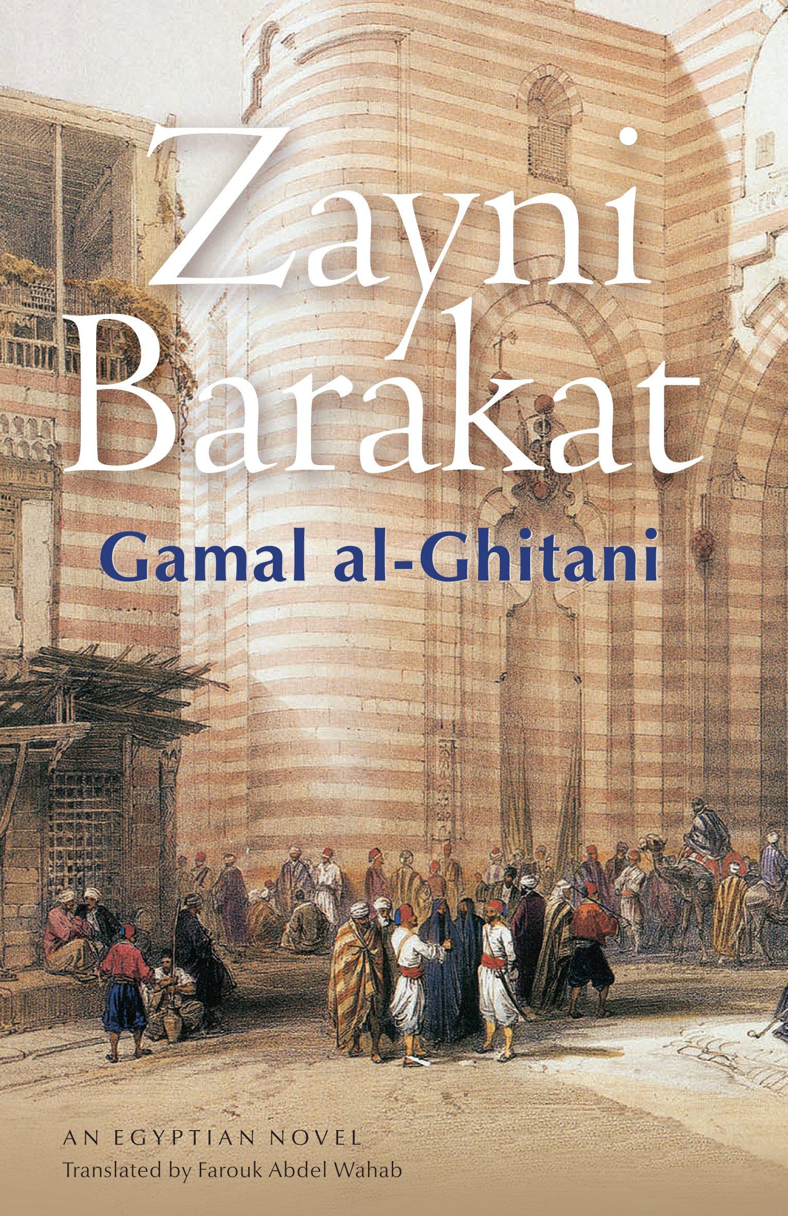 Image result for Gamal al-Ghitani, Zayni Barakat,