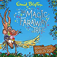 Adventure of the Goblin Dog: The Magic Faraway Tree