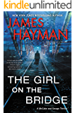 The Girl on the Bridge: A McCabe and Savage Thriller (McCabe and Savage Thrillers)