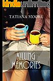 Killing Memories