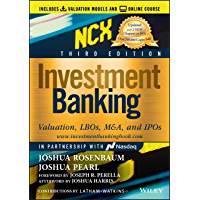 Investment Banking: Valuation, LBOs, M&A, and IPOs (Wiley Finance)