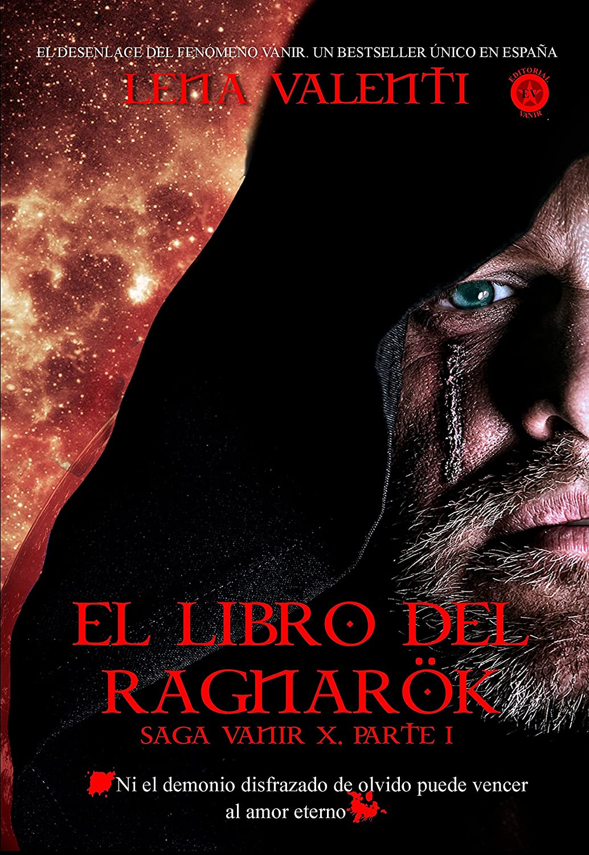 EL LIBRO DEL RAGNARÖK, (parte I): Saga Vanir X, parte I (415 ...