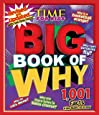 Big Book of WHY: Revised and Updated (A TIME For Kids Book) (TIME for Kids Big Books)