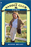 Saddle Club Book 19: Star Rider (Saddle Club series)