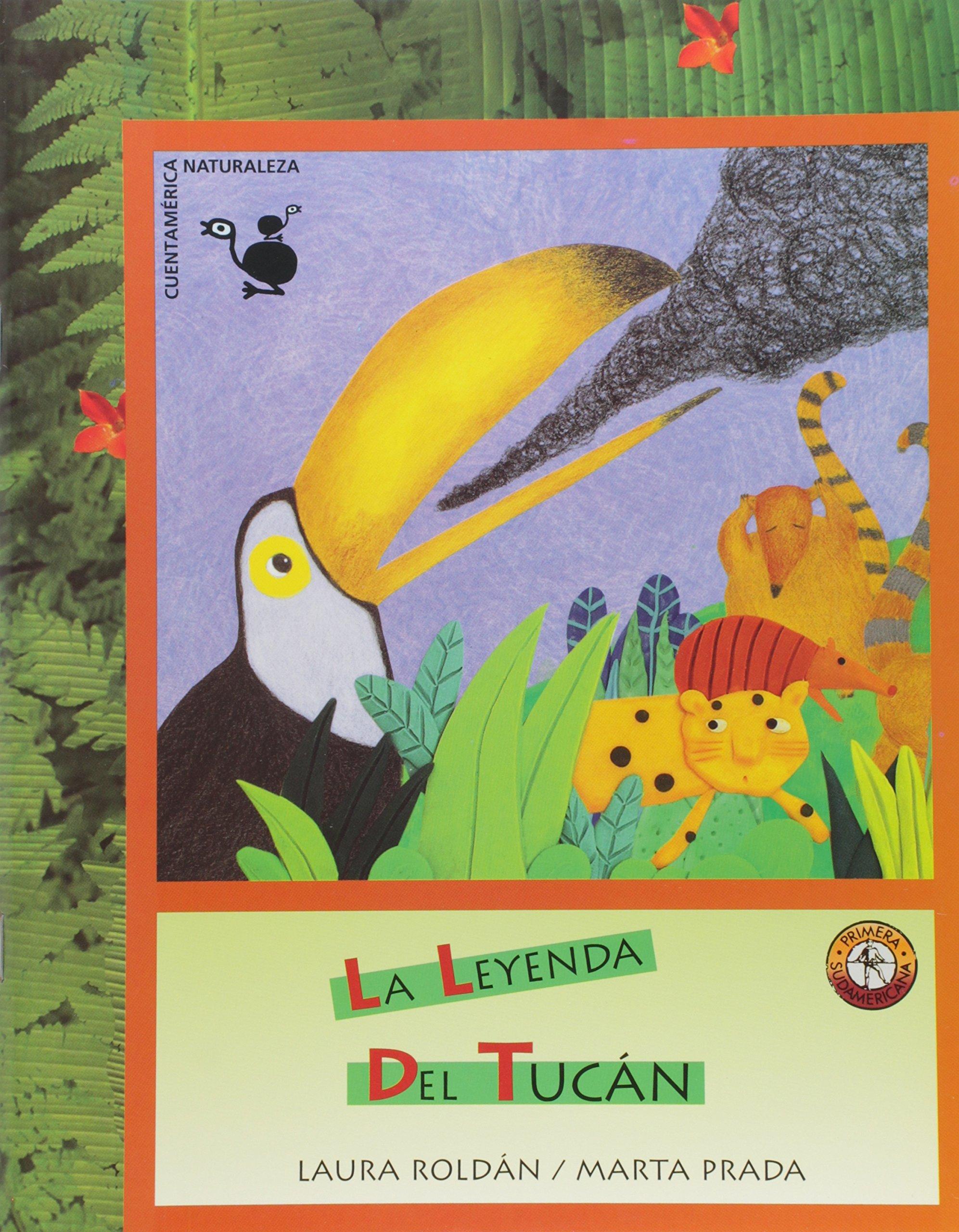 LEYENDA DEL TUCAN, LA (Spanish Edition): ROLDAN: 9789500730846: Amazon.com: Books