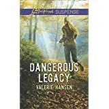 Dangerous Legacy (Love Inspired Suspense)