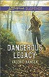 Dangerous Legacy (Love Inspired Suspense)