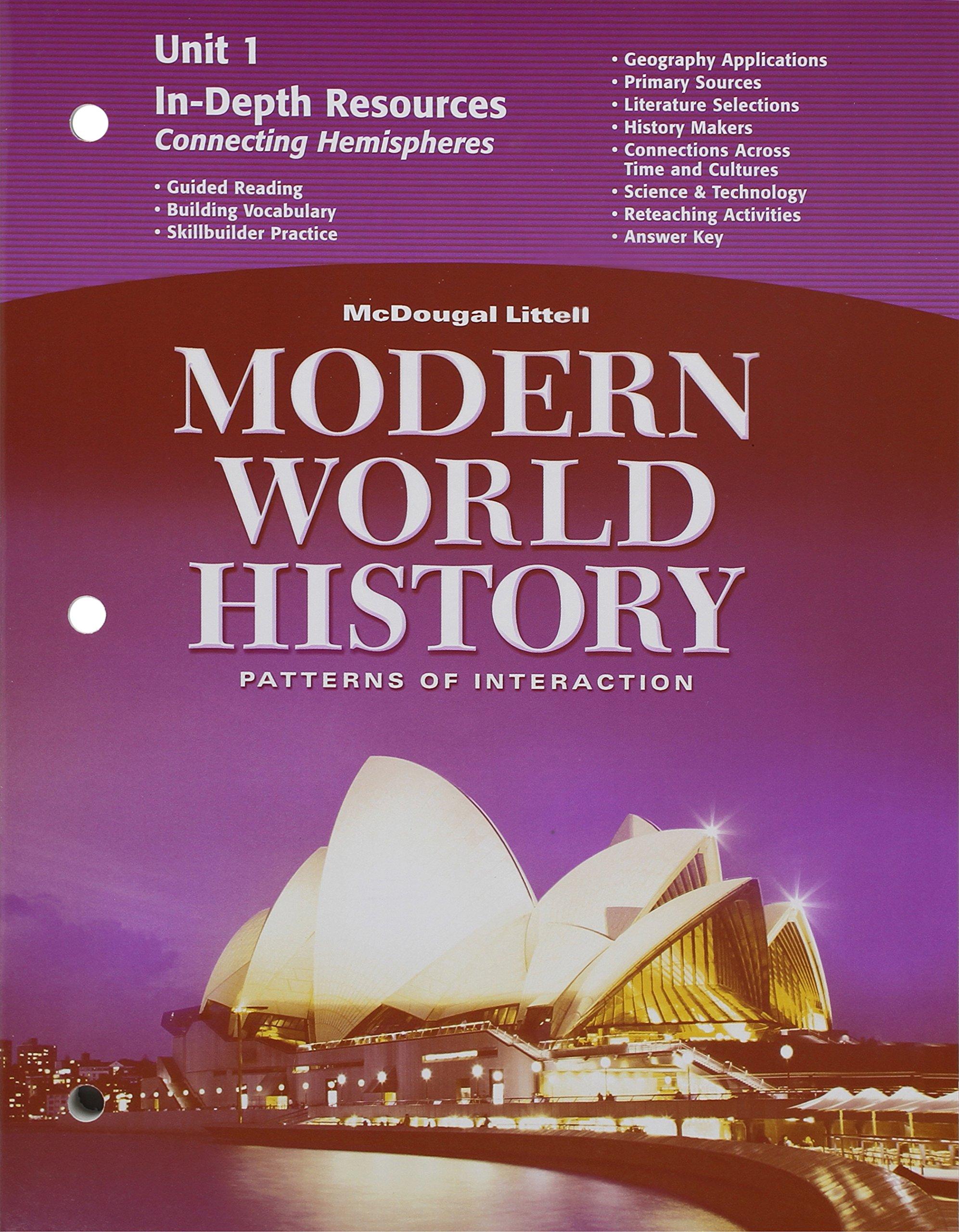 Read Online McDougal Littell World History: Patterns of Interaction: In-Depth Resources Unit 1 Grades 9-12 Modern World History pdf epub