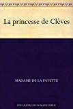 La princesse de Clèves (French Edition)