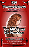 The Pleasure Contracts-Contract #3:  The MILF and Her Neighbor