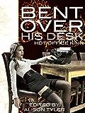 Bent Over His Desk: Hot Office Kink