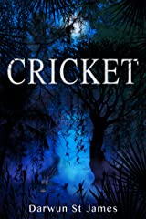 CRICKET: The CRICKET ADVENTURES Kindle Edition