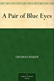 A Pair of Blue Eyes (English Edition)