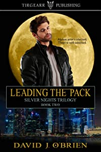 Leading the Pack: Silver Nights Trilogy: #2