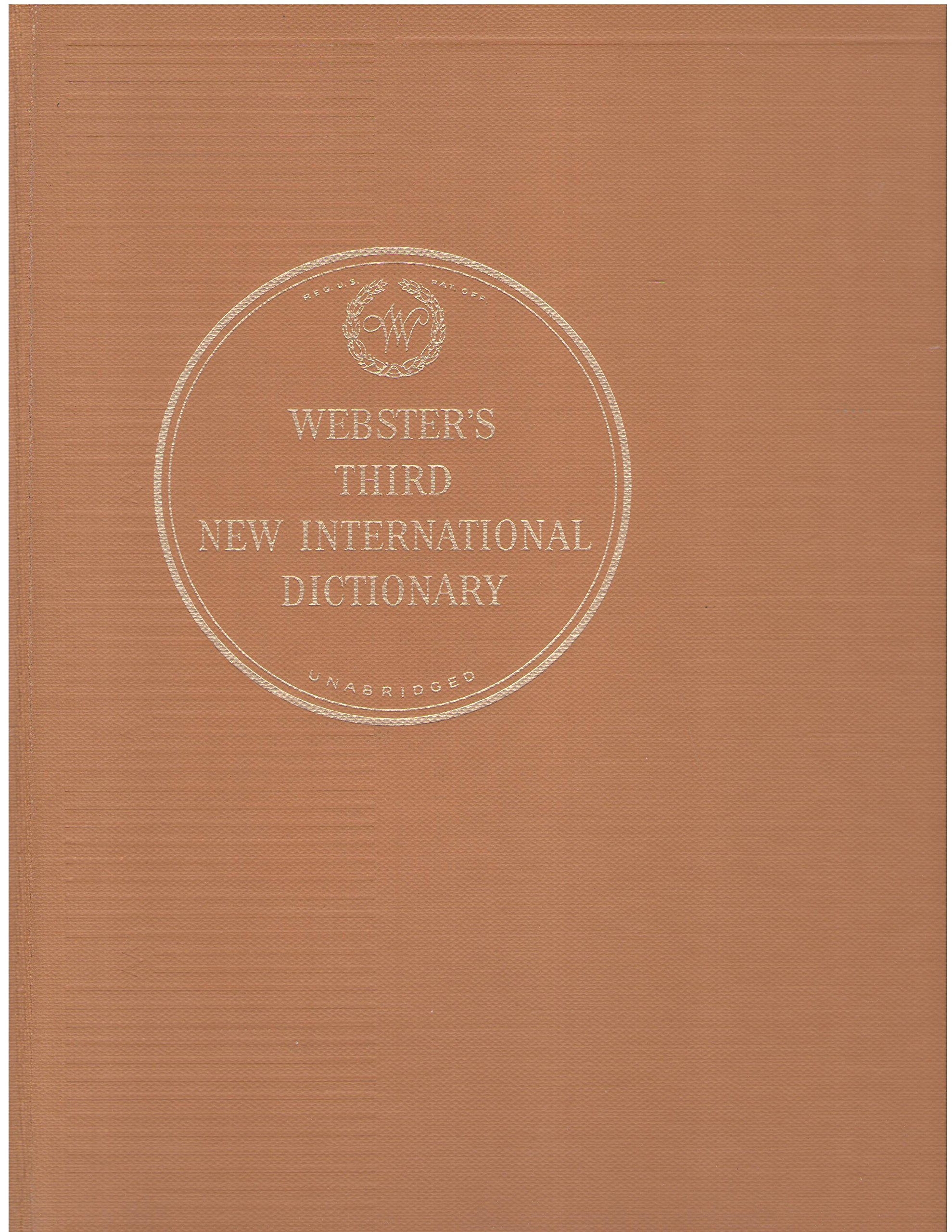 Webster's third new international dictionary of the English language,  unabridged Hardcover – 1971