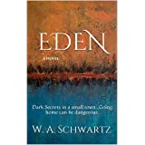 EDEN: Dark Secrets in a small town...Going home can be dangerous.