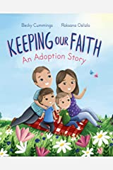 Keeping Our Faith: An Adoption Story Kindle Edition