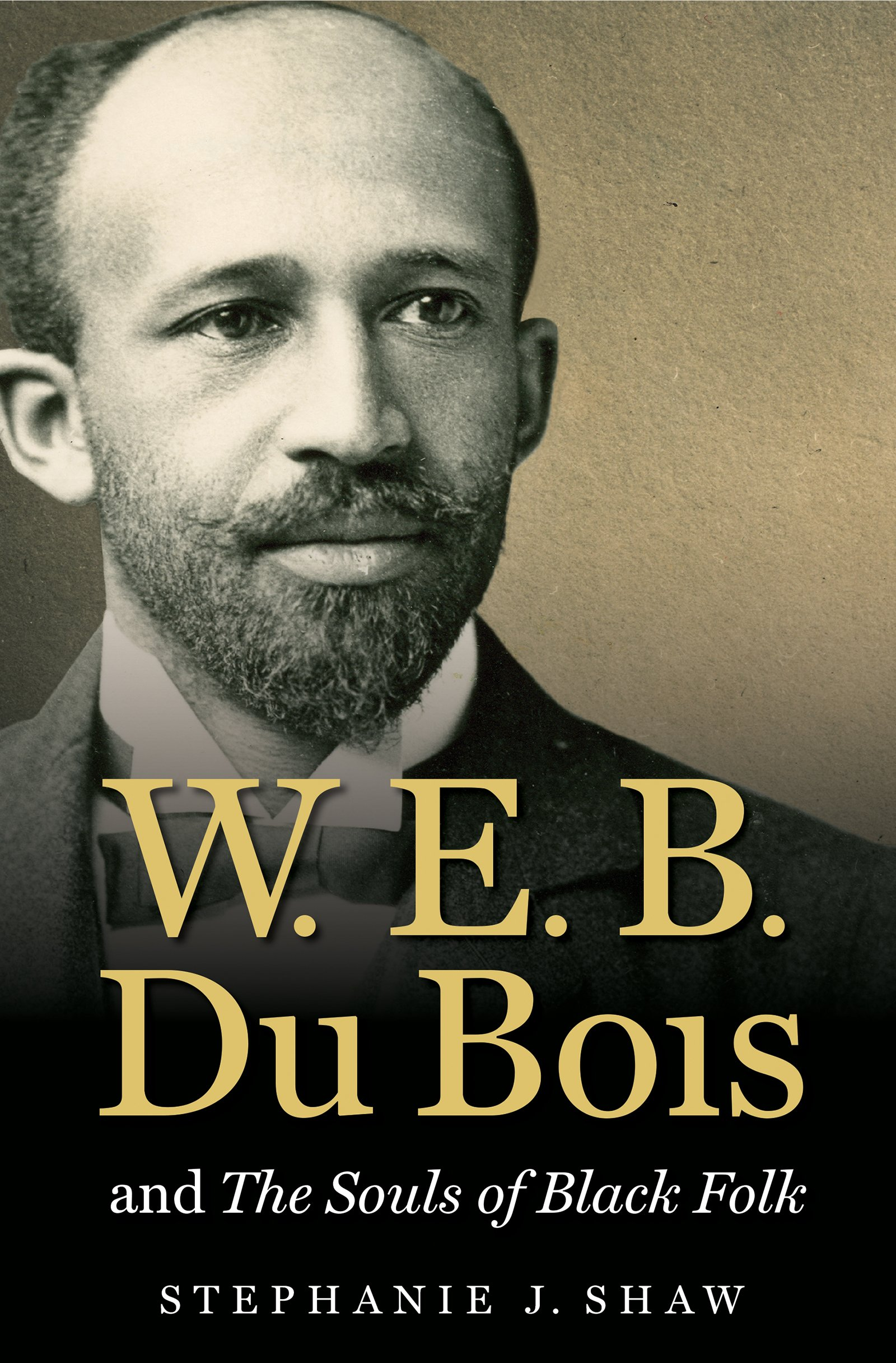 Amazon.com: W. E. B. Du Bois and The Souls of Black Folk (The John Hope  Franklin Series in African American History and Culture) (9781469626437):  Stephanie ...
