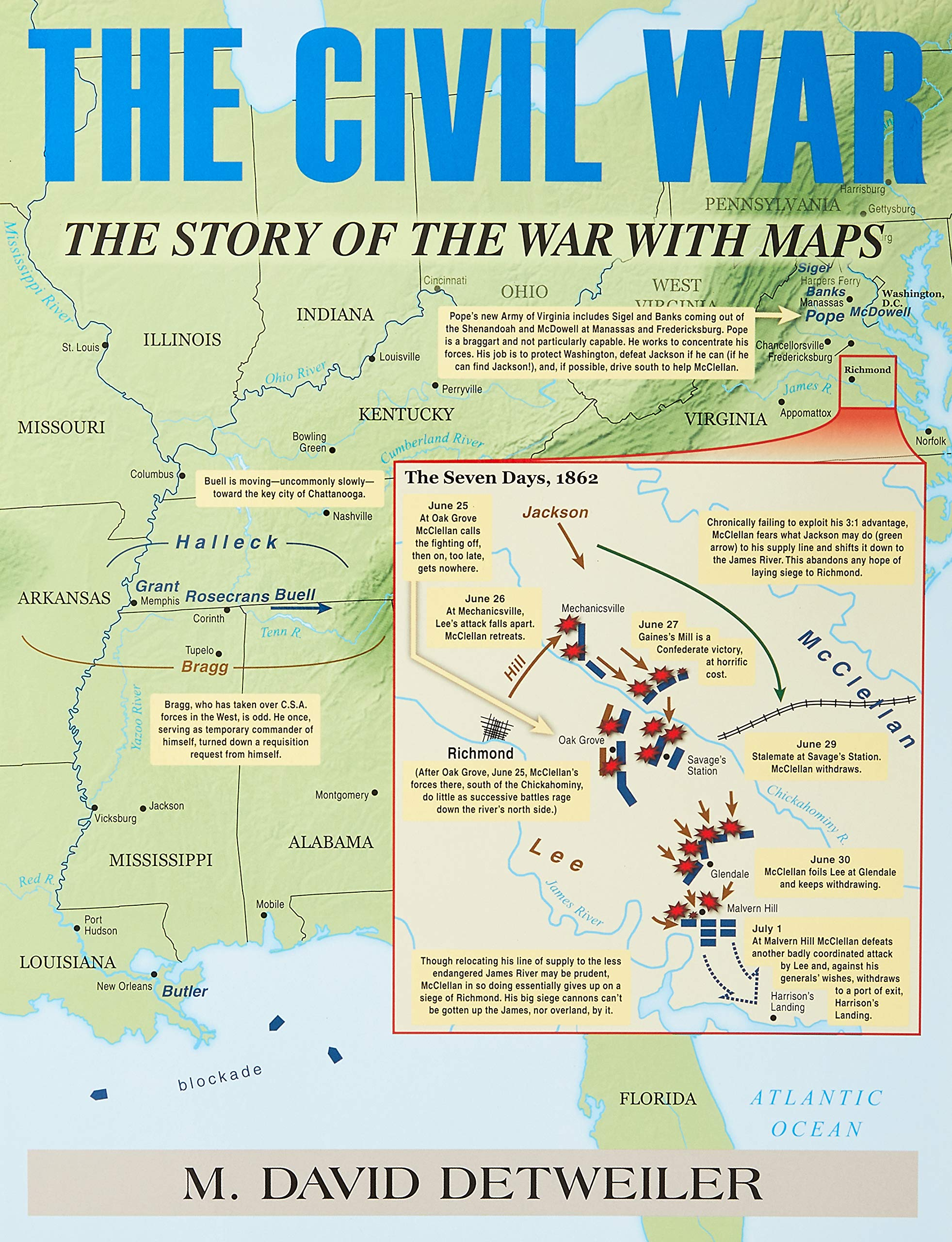 The Civil War: The Story of the War with Maps: David M ... on fort sumter map, war of 1812 map, revolutionary war map, mexican-american war map, theater map, civil war hats, sherman's atlanta campaign map, union map, gettysburg map, battle of shiloh map, slavery in america map, world map, appomattox map, united states map, civil war music, gulf war map, gold rush map, spanish-american war map, compromise of 1850 map, battle of antietam map, korean war map, civil war currency, civil war uniforms, battle of vicksburg map,