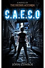 C.A.E.C.O.: A novel of the Demon Accords Kindle Edition