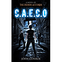 C.A.E.C.O.: A novel of the Demon Accords