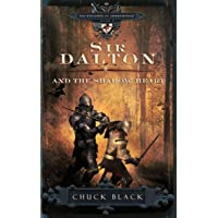 Sir Dalton and the Shadow Heart (The Knights