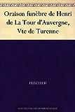 Oraison funèbre de Henri de La Tour d'Auvergne, Vte de Turenne