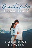 Beautifully Broken Spirit (The Sutter Lake Series Book 3)