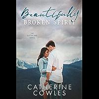 Beautifully Broken Spirit (The Sutter Lake Series Book 3) (English Edition)