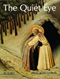 The Quiet Eye: A Way of Looking at Pictures