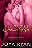 Tell Me You Crave Me (Search and Seduce)