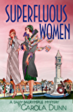 Superfluous Women: A Daisy Dalrymple Mystery (Daisy Dalrymple Mysteries Book 22)