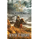 The Coldest Trail: A Lone McGantry Western