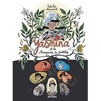 Yasmina et les mangeurs de patates - tome 0 - Yasmina et les Mangeurs de patates
