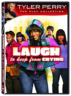 Book Cover: Laugh to Keep From Crying: The Play
