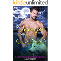 Omega Saved and Claimed: MREG Romance (Staunton Valley Pack Book 1) book cover