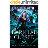 Dark Fae Cursed (Broken Court Book 1) book cover