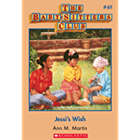 The Baby-Sitters Club #48: Jessi's Wish