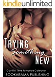 Trying Something New: Gay First Time Romance Collection