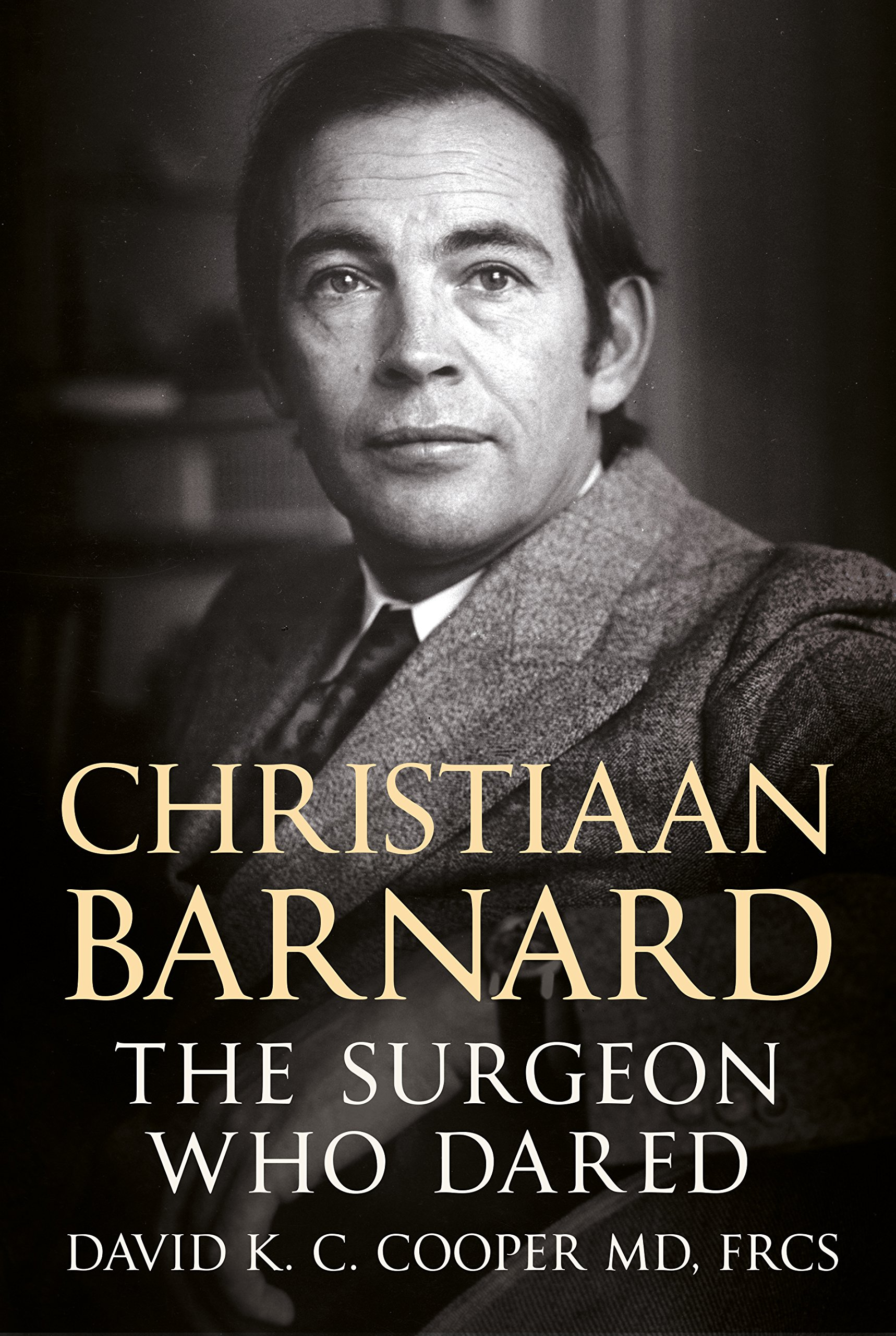 Download Christiaan Barnard: The Surgeon Who Dared ebook