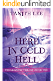 Here in Cold Hell (The Lionwolf Trilogy Book 2)